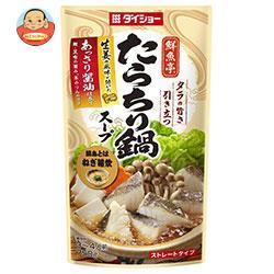 ダイショー 鮮魚亭 たらちり鍋スープ 750g×10袋入