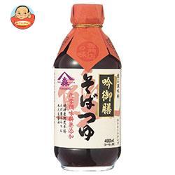ヤマモリ 吟御膳そばつゆ 400ml瓶×12本入