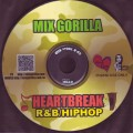 【SALE】【無料オリジナルCD】MIX GORILLA / HEARTBREAK R&B/HIPHOP【先着500名】