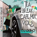 【SALE】【セール商品】DJ Reiko / Tea Break Cafe Mix Vol.2 [国内盤MIXCD]