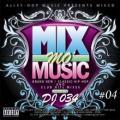 【SALE】【セール商品】DJ 034 / MIX mo MUSIC #4 [国内盤MIXCD]