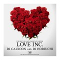 【SALE】【セール商品】DJ CAUJOON with DJ HORIUCHI / LOVE INC. [国内盤MIXCD]