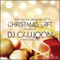 【SALE】【セール商品】DJ CAUJOON / TAPE YOU ALL NIGHT 25 -CHRISTMAS GIFT- [国内盤MIXCD]