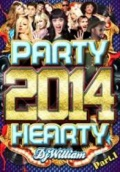【SALE】DJ William / Party Hearty 2014 Pt.1 [DVD]