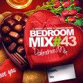 【SALE】Bedroom Mix 43-Valentine's MixCD [MIXCD]