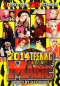 【SALE】【3枚組】DJ Crush / Magic - 2014 Opening Mega Mix [2DVD+CD]