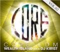 【SALE】【セール商品】DJ WELTH ISLAND a.k.a DJ KIRIST / CORE EDM VOL.02 [国内盤MIXCD]