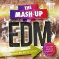 【SALE】【セール商品】THE MASH UP OF EDM / DJ O-MAN [国内盤MIXCD]