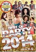 【SALE】【セール商品】DJ K.G. / RUSH BEST OF PARTY 2014 [国内盤MIXDVD]