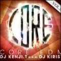 【SALE】DJ WELTH ISLAND a.k.a DJ KIRIST / CORE EDM VOL.04 [国内盤MIXCD]