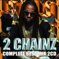 【SALE】【2枚組】VA / 2 Chainz Complete Best Mix2CD [国内盤MIXCD]
