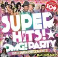 【SALE】【先着販売】【2枚組】DJ★CRAZY / Super Hits! -OMG Party- [国内盤MIXCD+MIXDVD]