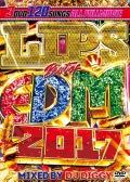 【3枚組】 LIPS BEST OF EDM 2017 / DJ DIGGY 【[国内盤MIX DVD】