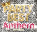 【1枚組】 PARTY BEST Anthem / DJ ROCK 【[国内盤MIX CD】