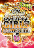 【3枚組】 THE BEST OF GIRLS COLLECTION vol.6 / V.A 【[国内盤MIX DVD】