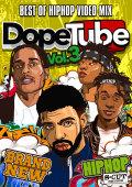 【1組】 DopeTube Vol.3 / VA  【[国内盤MIX DVD】