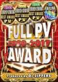 【3枚組】 FULL PV AWARD 2000-2017 /  DJ ZIPPERS 【[国内盤MIX DVD】