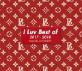 【1枚組】I LUV BEST OF 2017-2018 / DJ YAMATO  【[国内盤MIX CD】