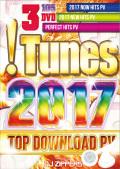 【3枚組】 !Tunes 2017 Top Download PV / DJ ZIPPERS 【[国内盤MIX DVD】