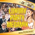 【CD &DVD 2枚組】 LUXURY PARTY MEGAMIX Vol.5 /DJ SONIC 【[国内盤MIX DVD&CD】