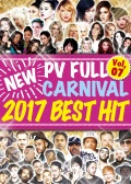 【1枚組】 NEW PV FULL CARNIVAL Vol,07 -2017 BEST HIT- / V.A 【[国内盤MIX DVD】
