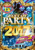 【1枚組】 RUSH 13 BEST OF PARTY 2017 Part.2 / DJ K.G 【[国内盤MIX DVD】