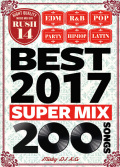 【3枚組】 RUSH 14 BEST 2017 SUPER MIX 200SONG / DJ K.G 【[国内盤MIX DVD】