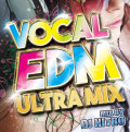 【1枚組】 VOCAL EDM ULTRA MIX / DJ NITRO 【[国内盤MIX CD】