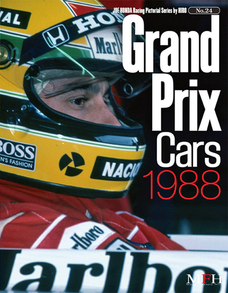 Racing Pictorial Series by HIRO No.24 : Grand Prix Cars 1988