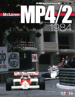 Racing Pictorial Series by HIRO No.32 : McLaren MP4/2 1984