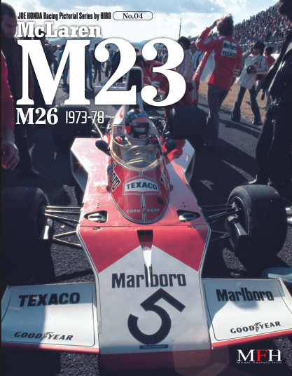 Racing Pictorial Series by HIRO No.04 McLaren M23 M26 1973-78