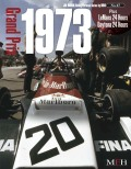 Racing Pictorial Series by HIRO No.47 : Grand Prix 1973, plus Le Mans and Daytona 24 Hours