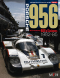"""Sportscar Spectacles by HIRO No.07 : Porsche 956 """"Also Featuring 956B of Customers 1982-1985"""""""