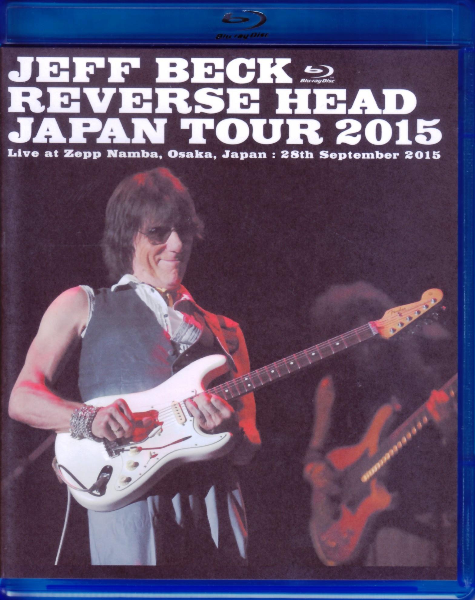 Jeff Beck ジェフ・ベック/Osaka,Japan 2015 Blu-Ray Version
