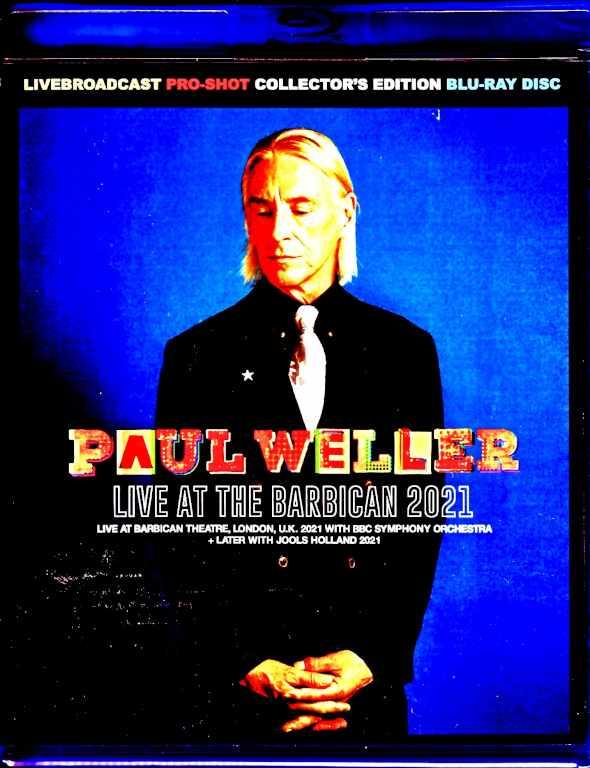 Paul Weller ポール・ウェラー/London,UK 2021 Blu-Ray Version