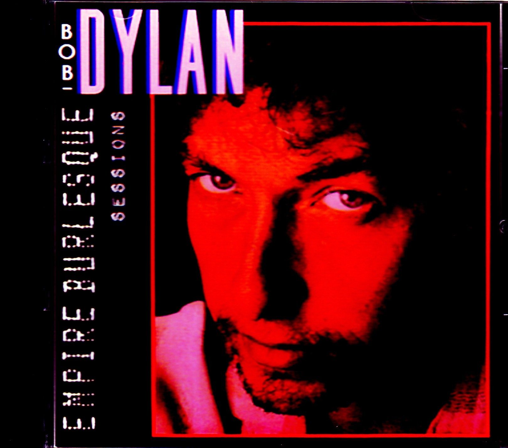Bob Dylan ボブ・ディラン/Empire Burlesque Sessions