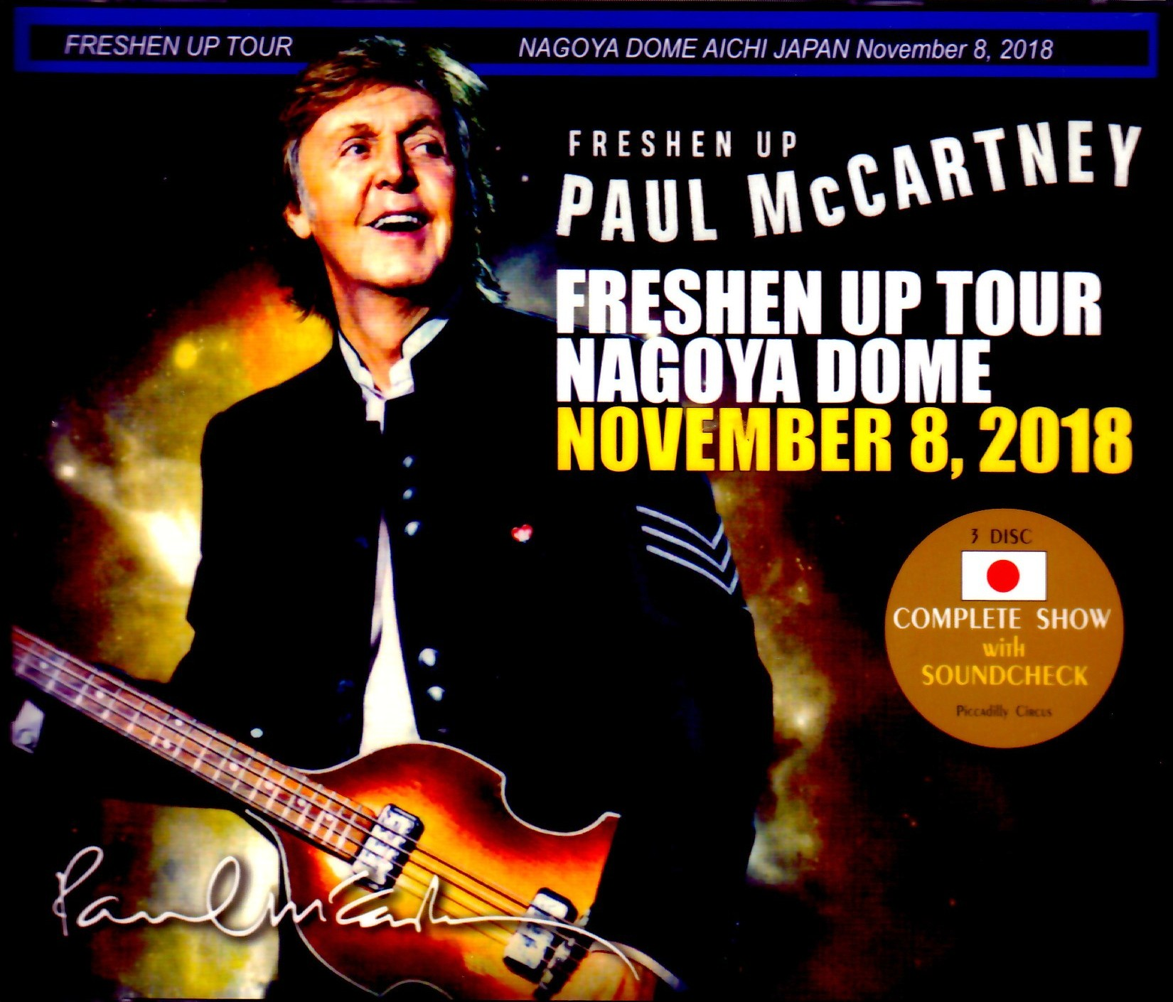 Paul McCartney ポール・マッカートニー/Aichi,Japan 2018 Another Seat Ver. & SC