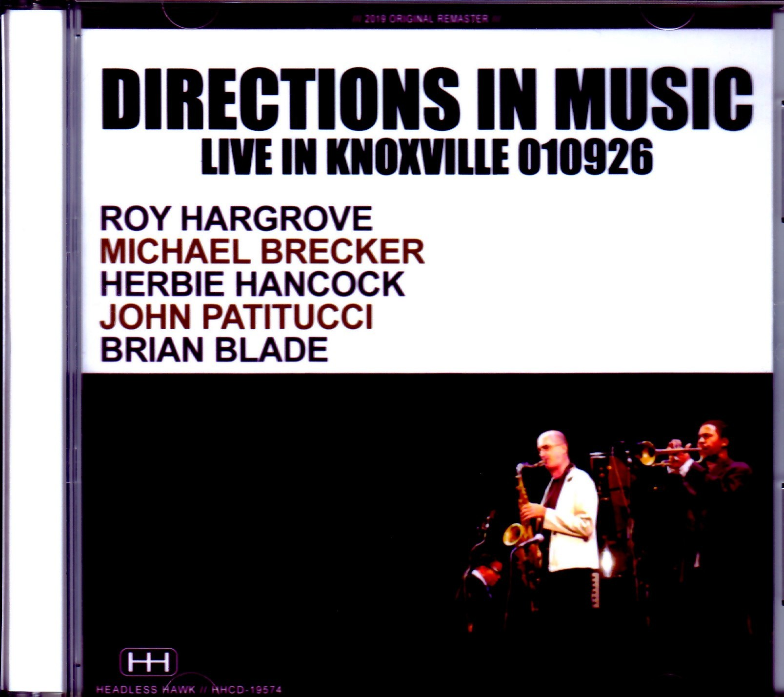 Directions in Music Roy Hargrove,Michael Brecker,Herbie Hancock,John Patitucci,Brian Blade/TN,USA 2001