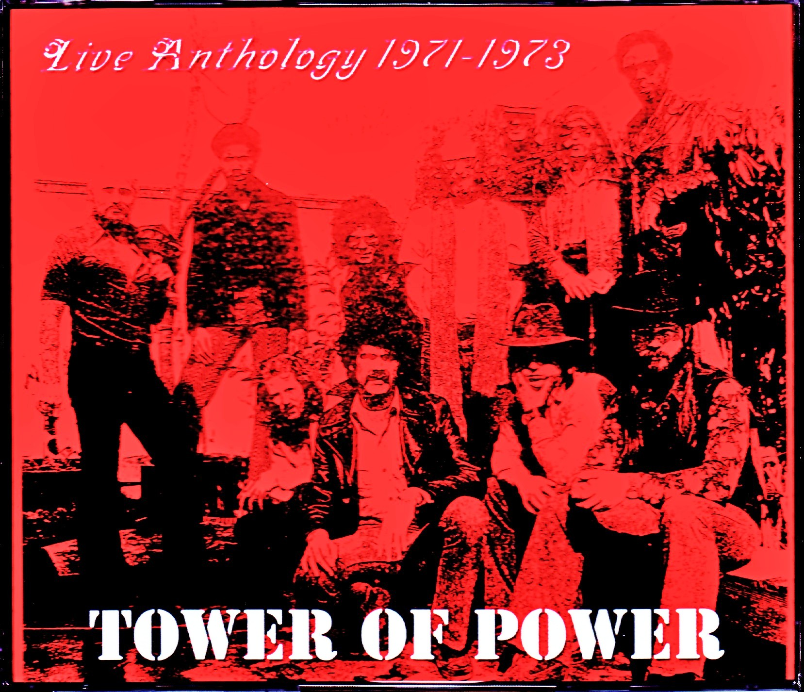 Tower of Power タワー・オブ・パワー/Live Anthology 1971-1973