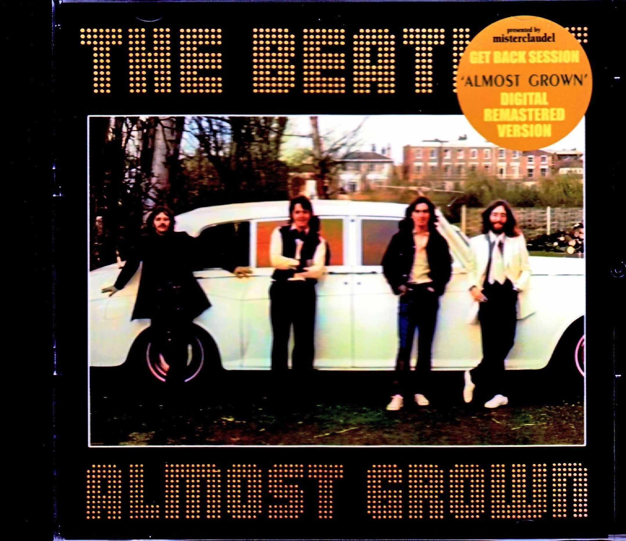 Beatles ビートルズ/ゲット・バック・セッション Get Back Session Almost Grown