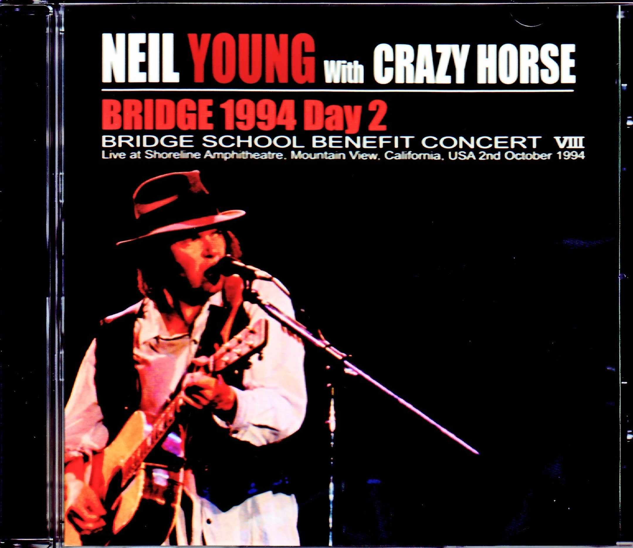Neil Young and Crazy Horse ニール・ヤング/CA,USA 10.2.1994