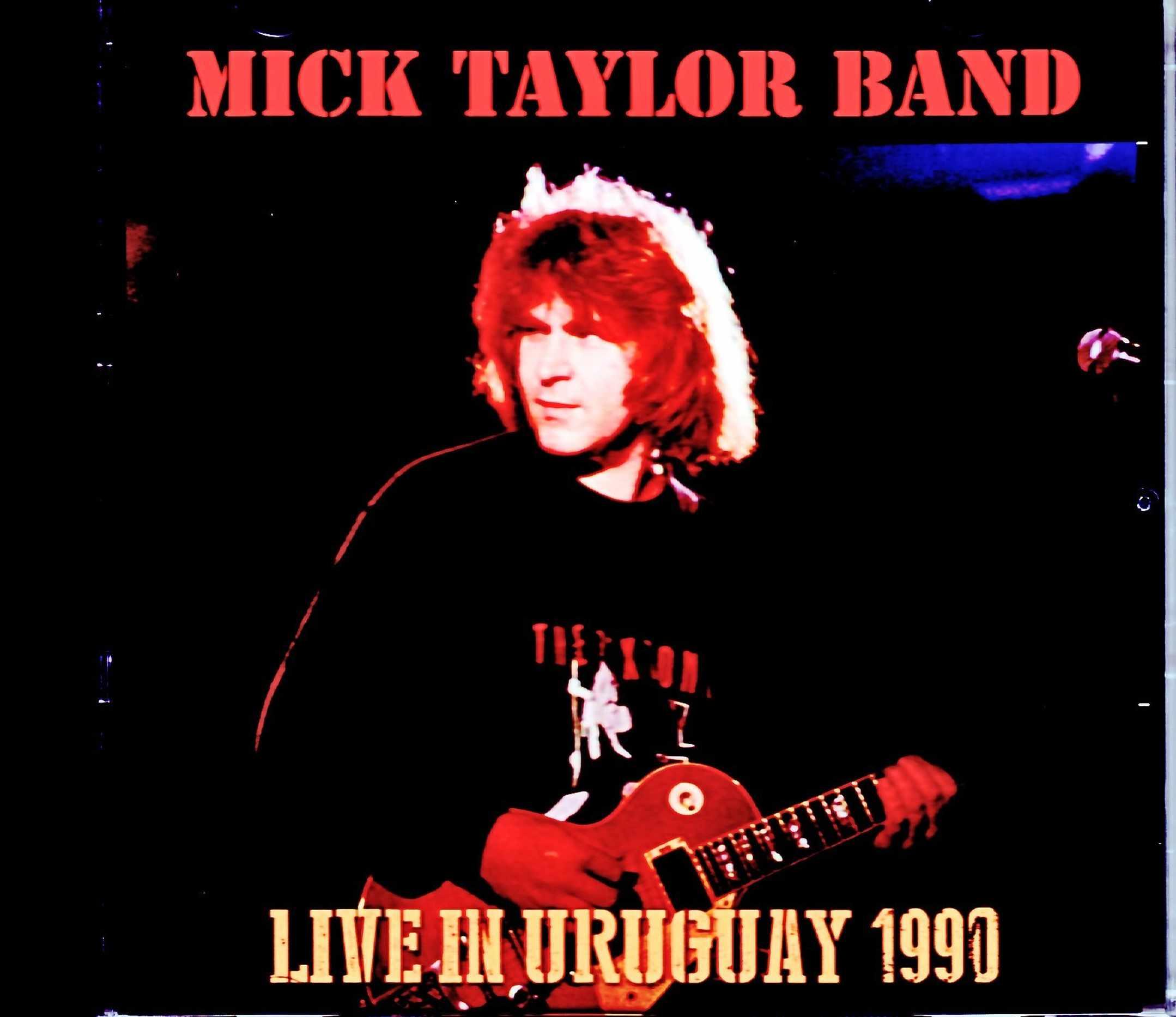 Mick Taylor Band ミック・テイラー/Uruguay 1990
