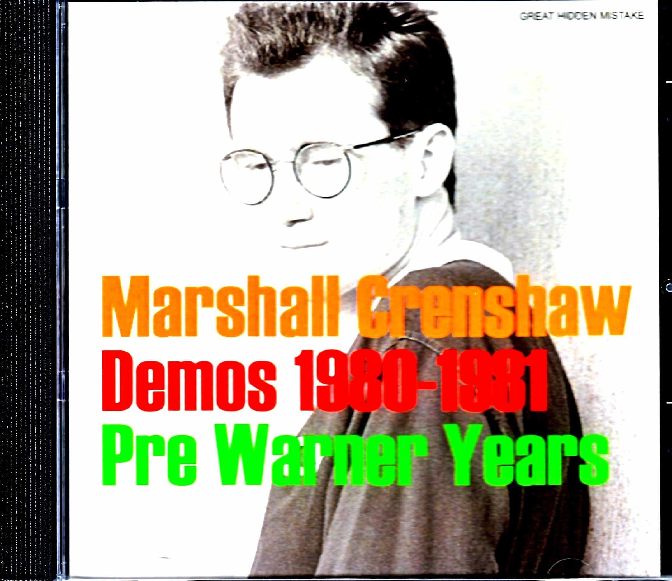 Marshall Crenshow マーシャル・クレンショウ/Pre Warner Years Demos 1980-1981