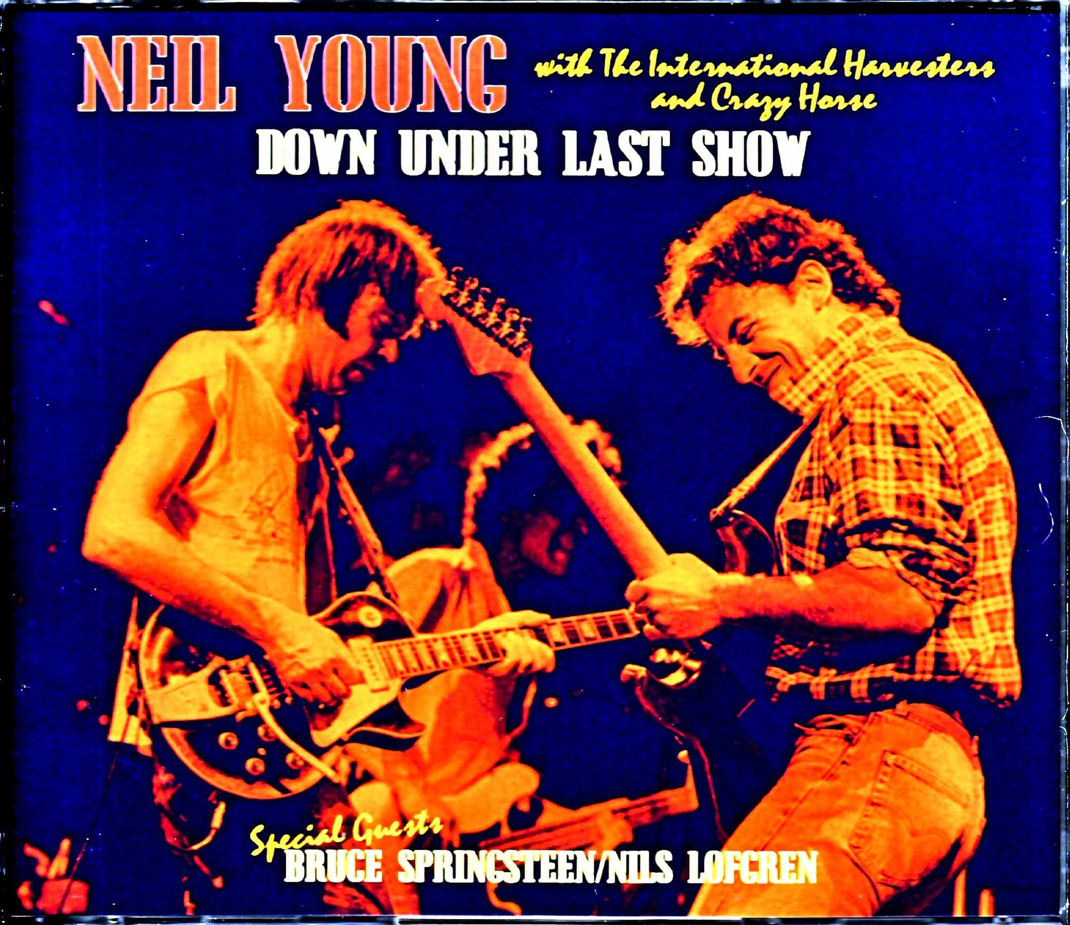 Neil Young with the International Harvestars ニール・ヤング/Australia 1985  Complete