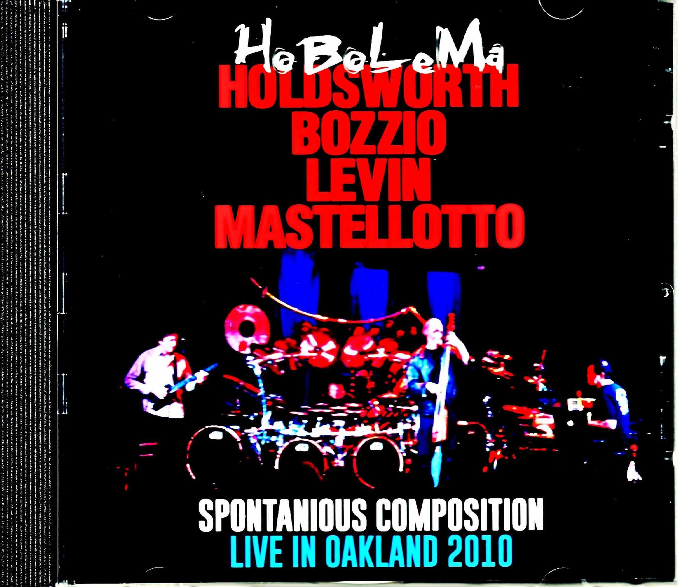 HoBoLaMa Holdsworth,Bozzio,Levin,Mastellotto ホボラマ/CA,USA 2010