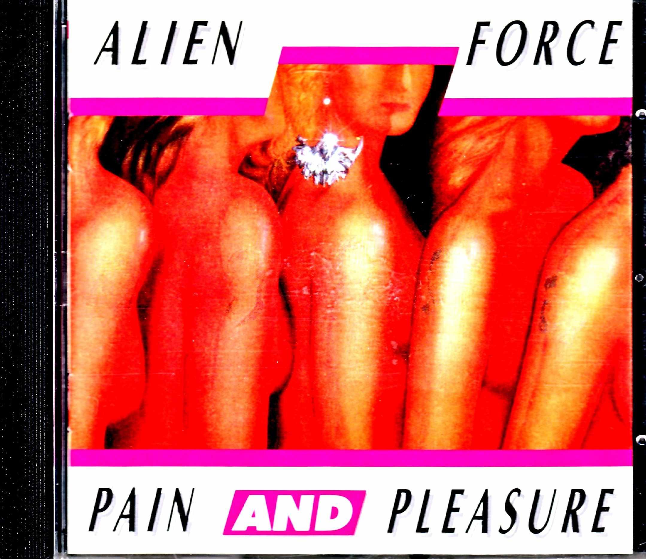 Alien Force エイリアン・フォース/Pain and Pleasure
