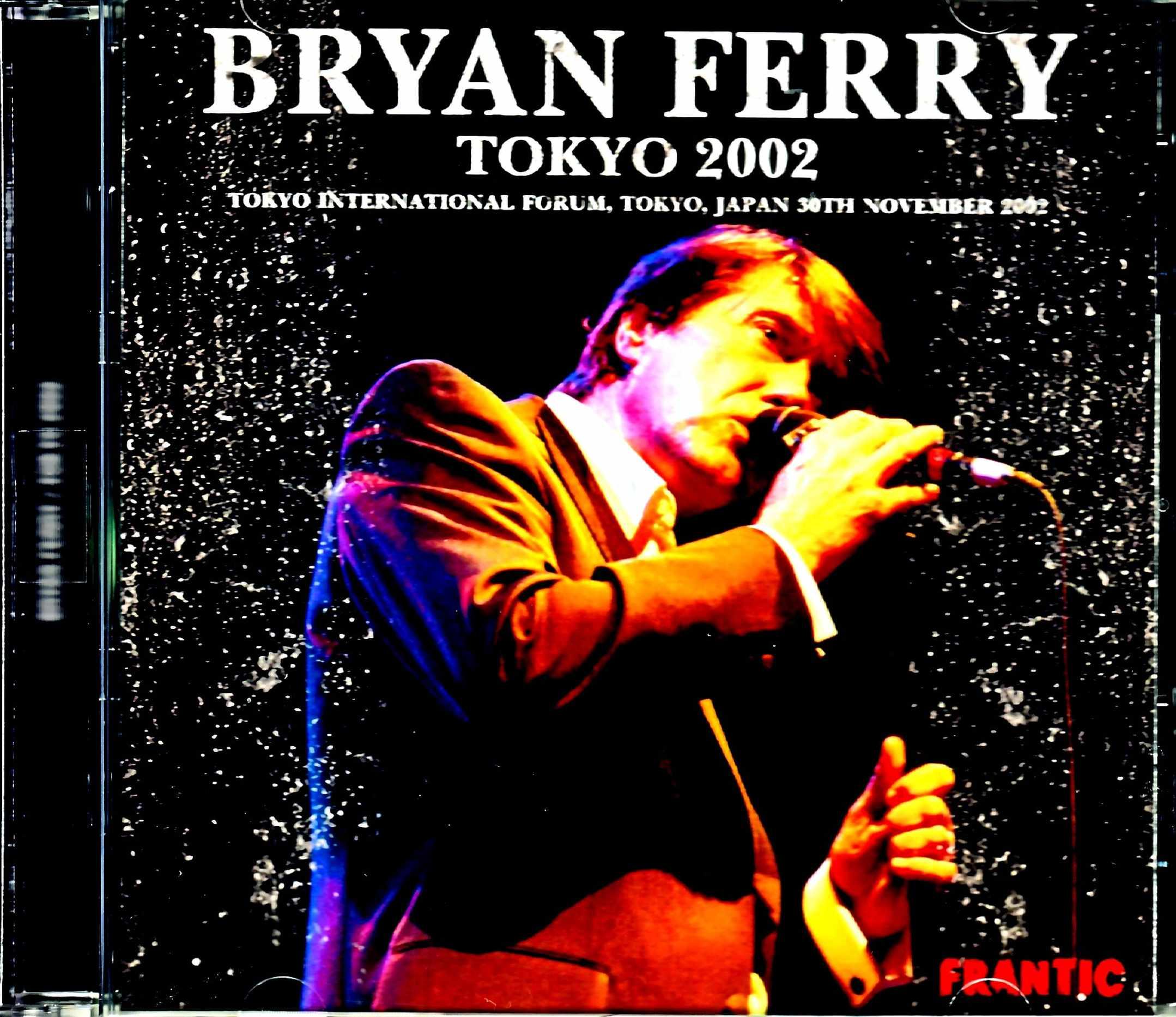 Bryan Ferry ブライアン・フェリー/Tokyo,Japan 11.30.2002