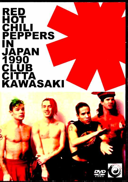 Red Hot Chili Peppers レッド・ホット・チリ・ペッパーズ/クラブチッタ川崎 1990年 Kanagawa,Japan 1990