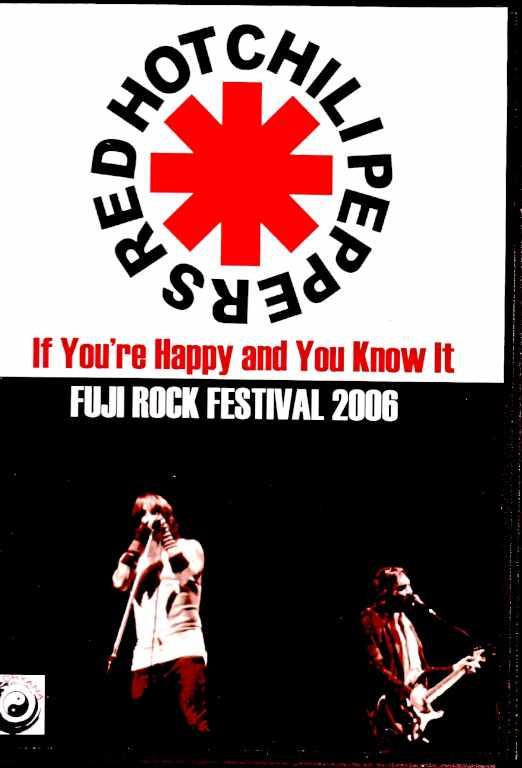Red Hot Chili Peppers レッド・ホット・チリ・ペッパーズ/フジロック・フェスティバル 2006年 Niigata,Japan 2006