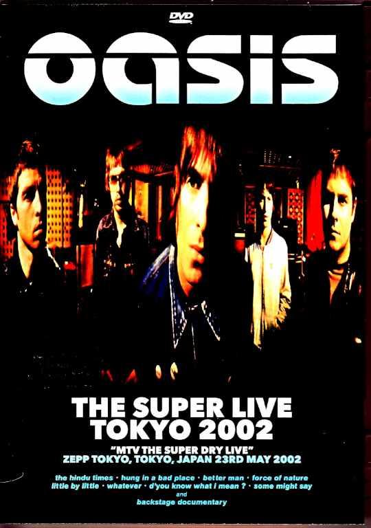 Oasis オアシス/Tokyo,Japan 5.23.2002